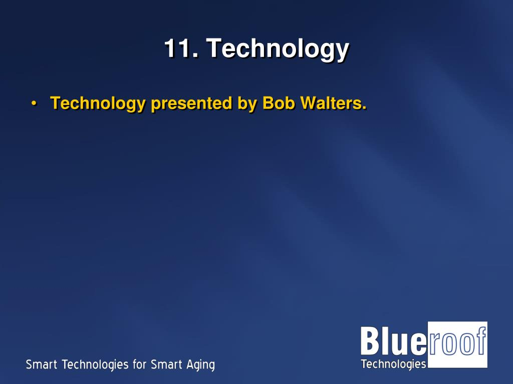 11. Technology