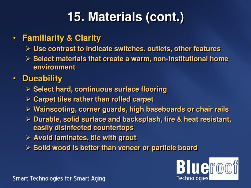 15. Materials (cont.)