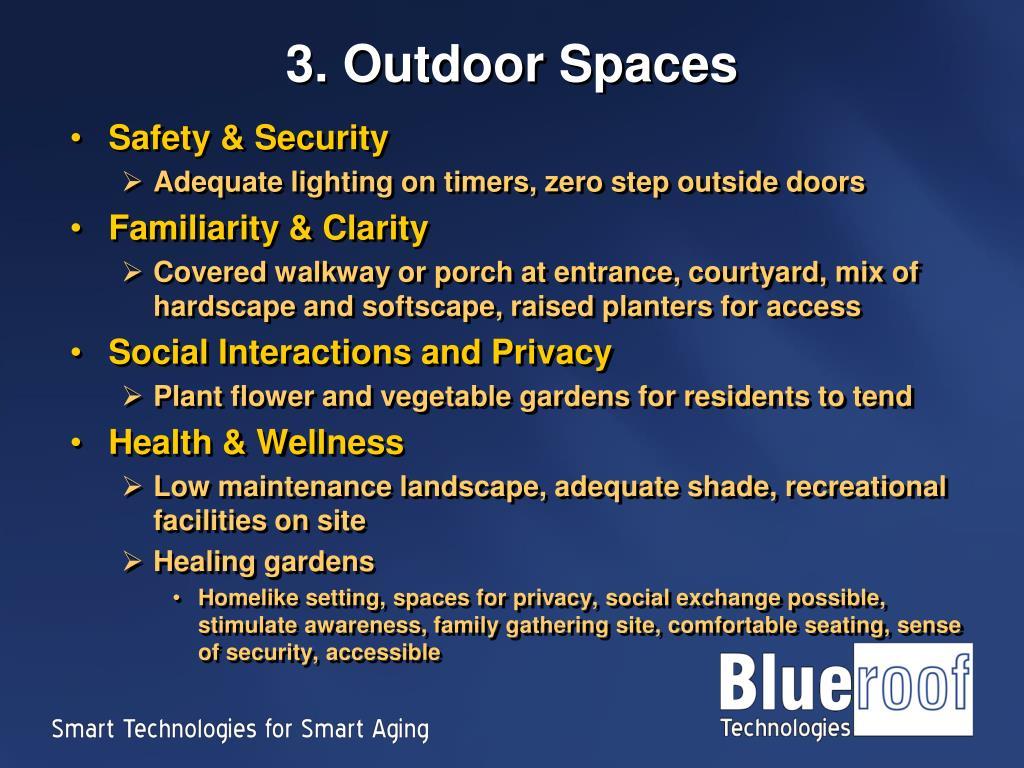 3. Outdoor Spaces