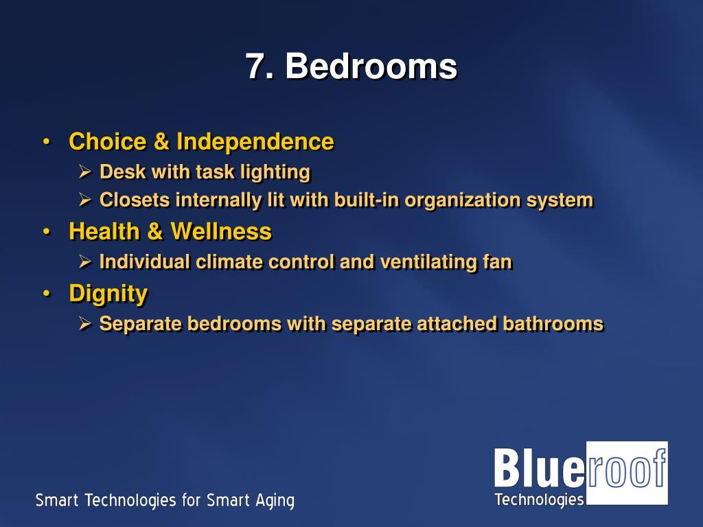 7. Bedrooms