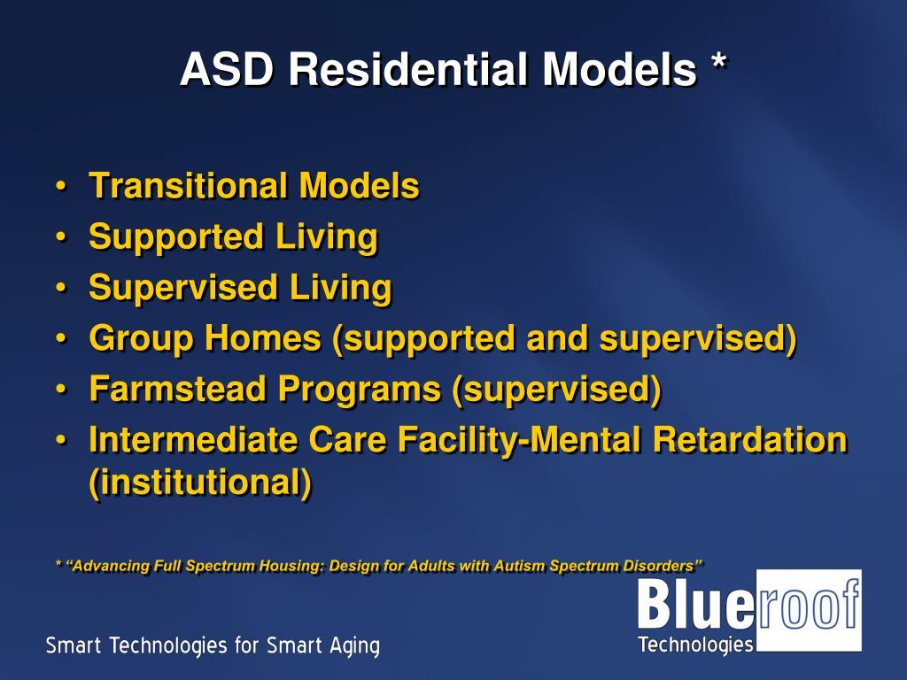 ASD Residential Models *