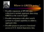 where is greta going