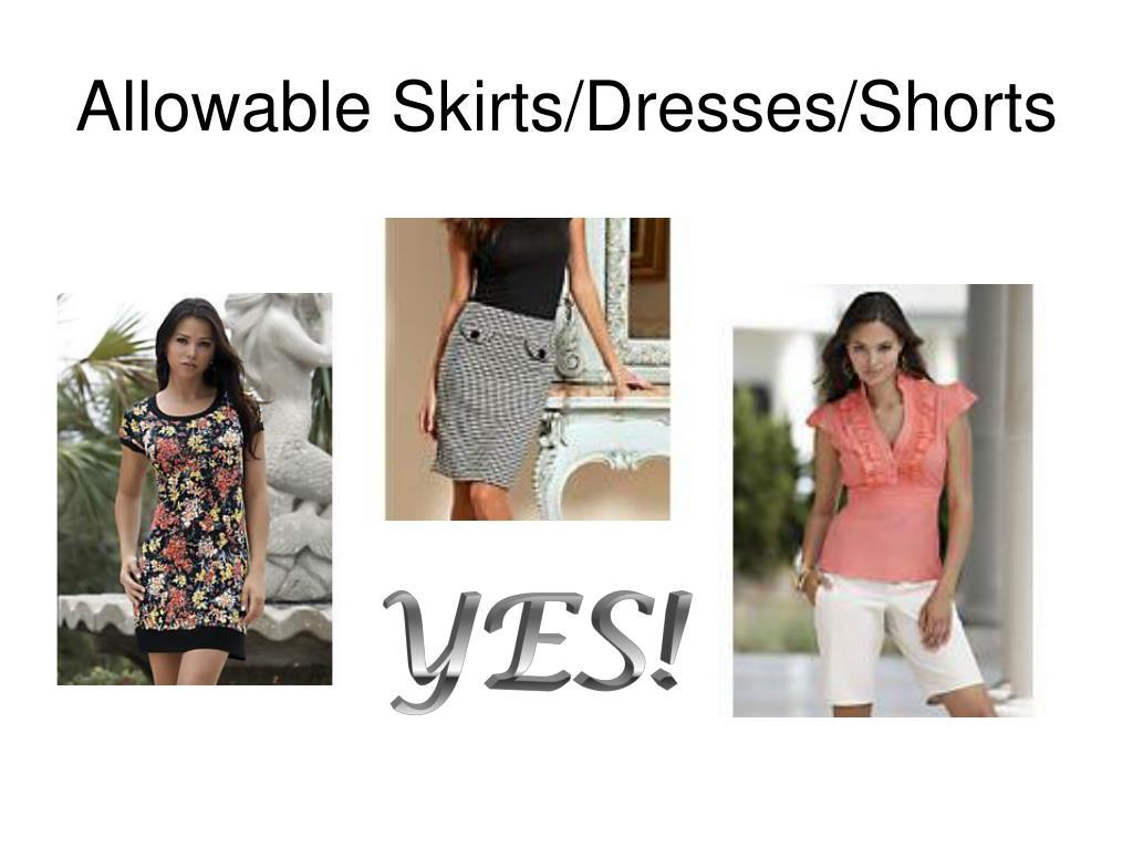 Allowable Skirts/Dresses/Shorts