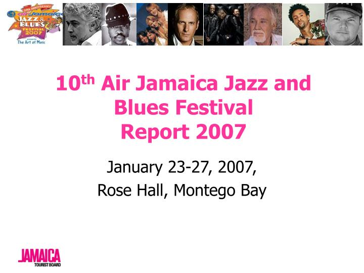 10 th air jamaica jazz and blues festival report 2007