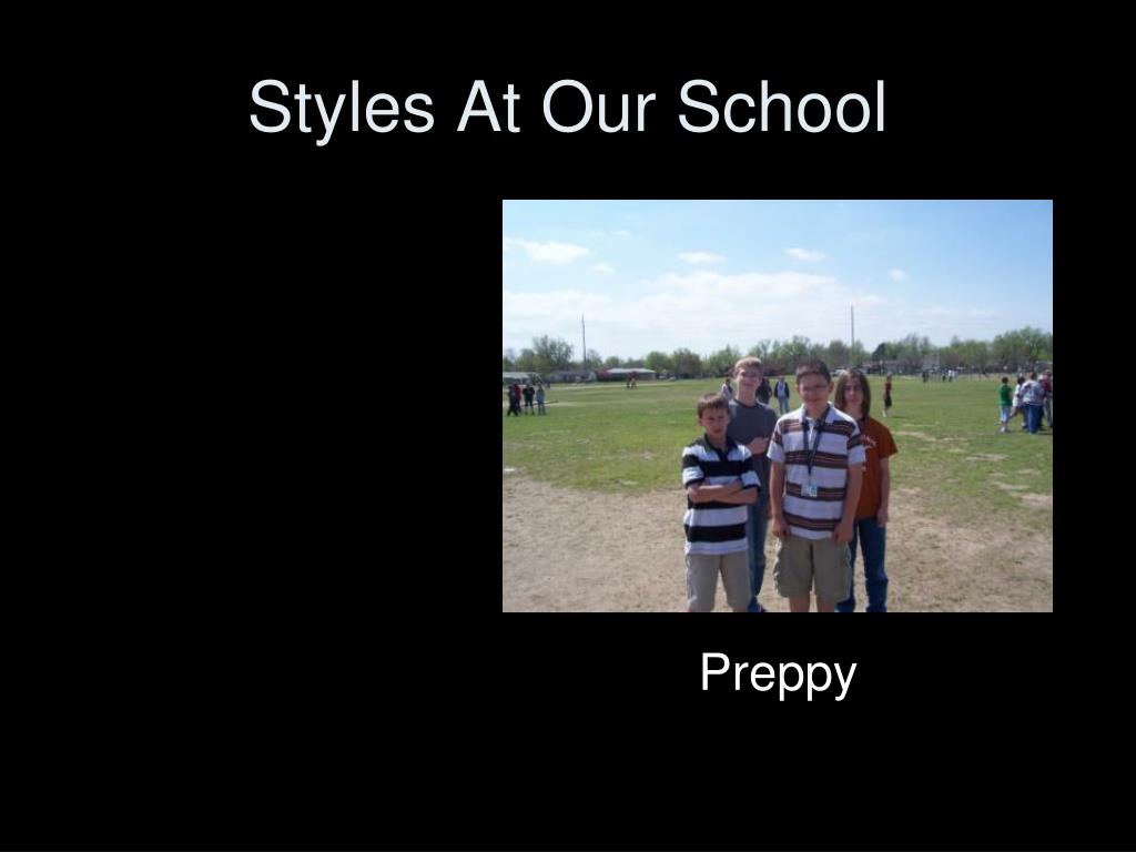Styles At Our School