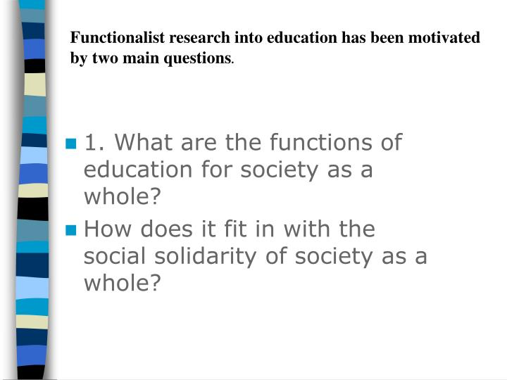 functionalist s four main functions of education