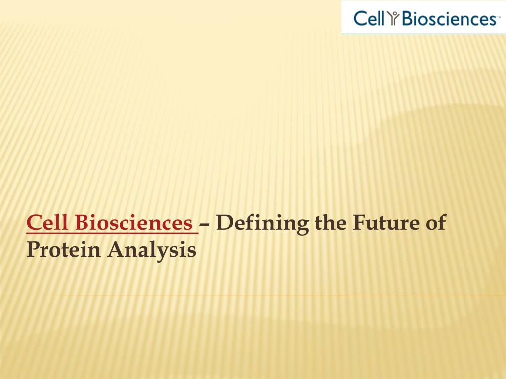 cell biosciences defining the future of protein analysis