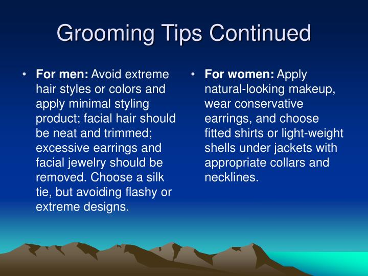 Grooming tips continued