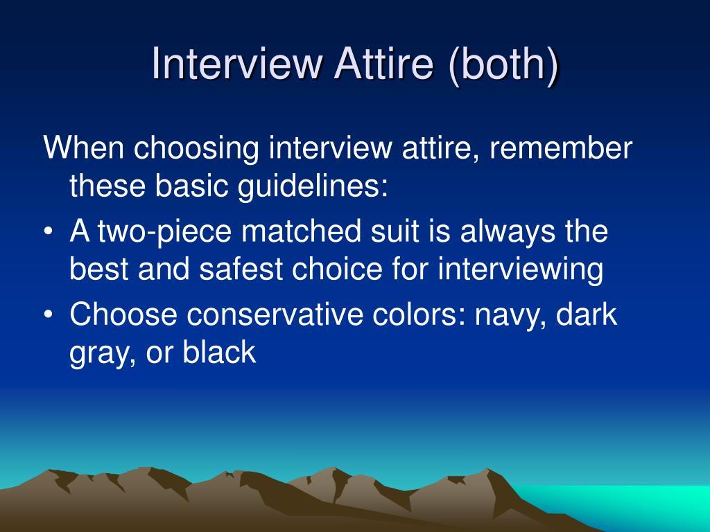 Interview Attire (both)
