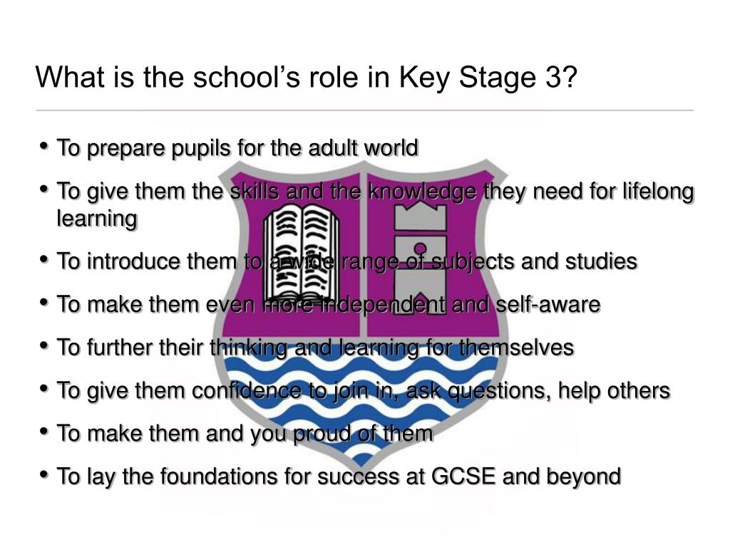 What is the school's role in Key Stage 3?
