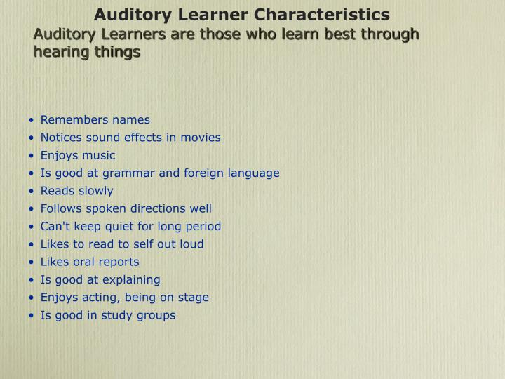Auditory Learner Characteristics