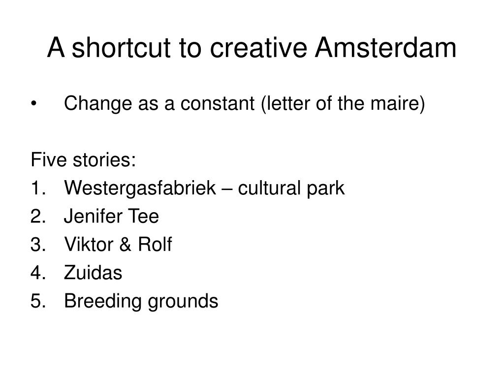 A shortcut to creative Amsterdam