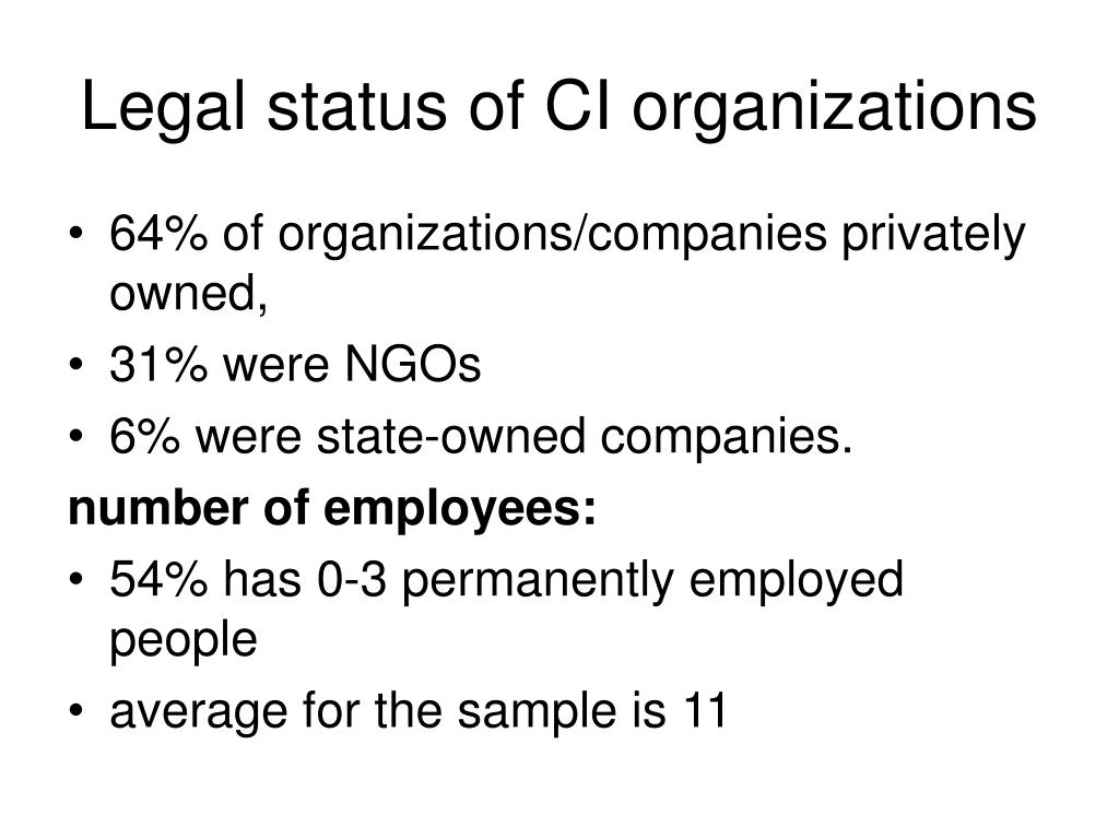 Legal status of CI organizations