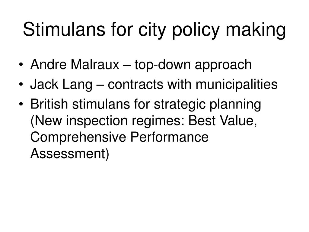 Stimulans for city policy making