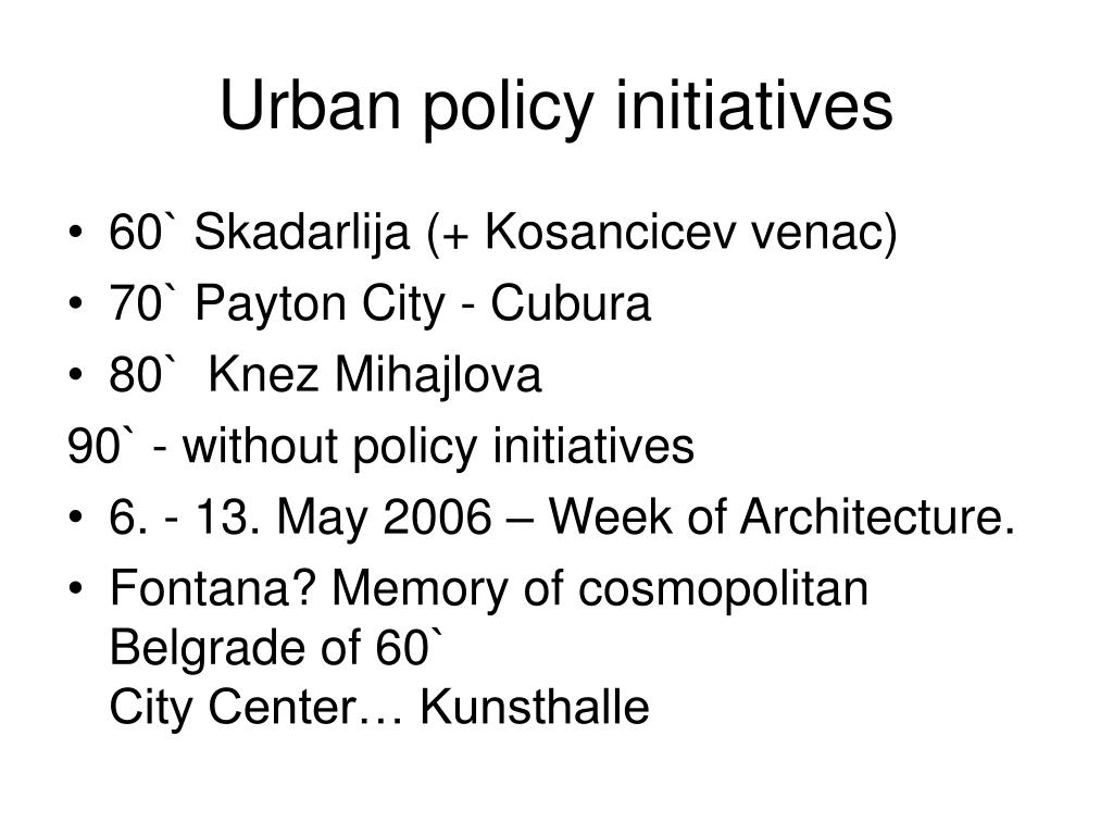Urban policy initiatives