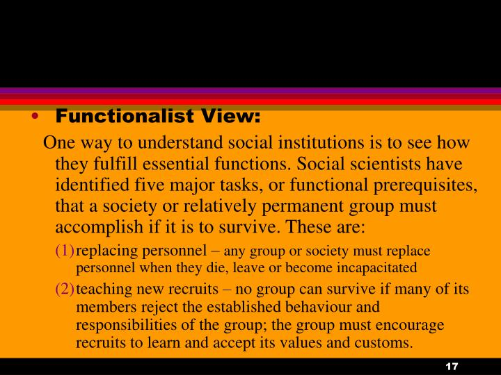 Functionalist View: