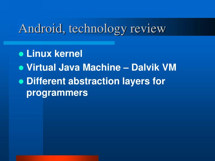Android technology review