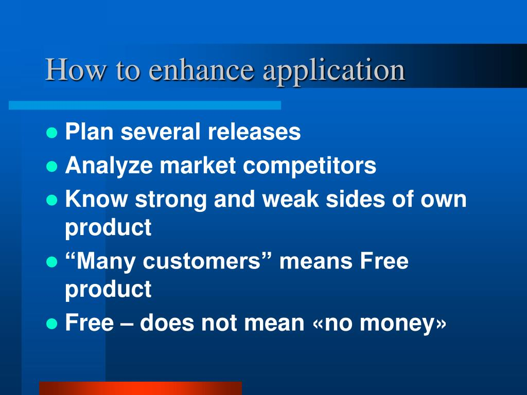 How to enhance application