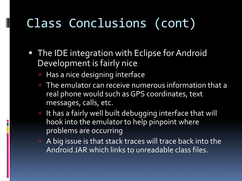 Class Conclusions (cont)