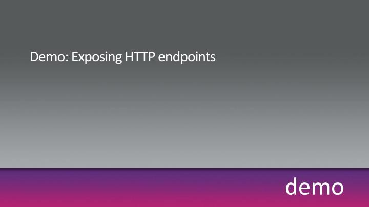Demo: Exposing HTTP endpoints