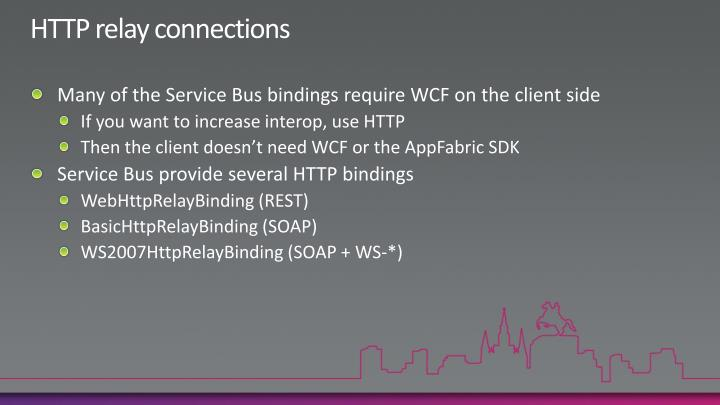 HTTP relay connections