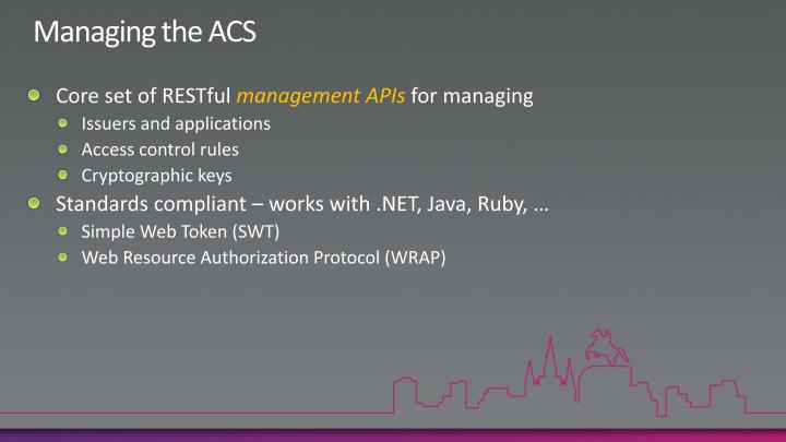 Managing the ACS