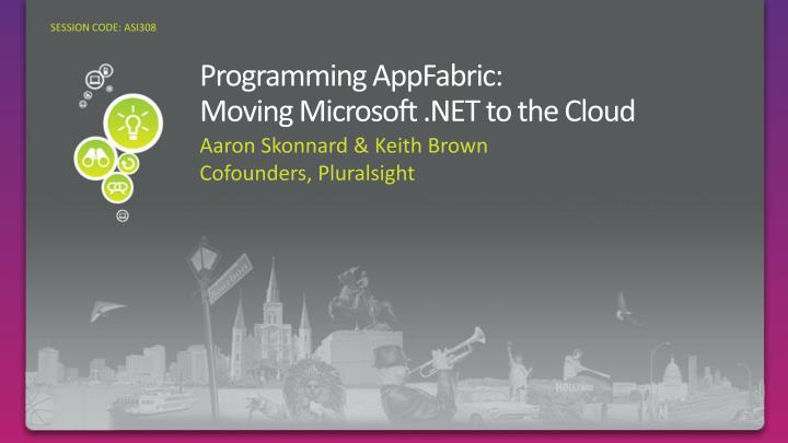 Programming appfabric moving microsoft net to the cloud