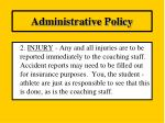 administrative policy1