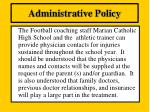 administrative policy17