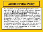administrative policy20