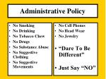 administrative policy21