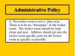 administrative policy3