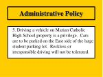 administrative policy4
