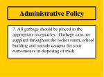 administrative policy6
