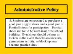 administrative policy7