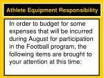 athlete equipment responsibility