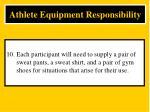 athlete equipment responsibility10