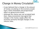 change in m oney circulation