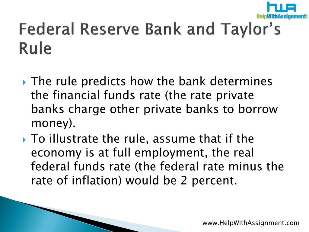 Federal Reserve Bank and Taylor's Rule