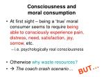 consciousness and moral consumption