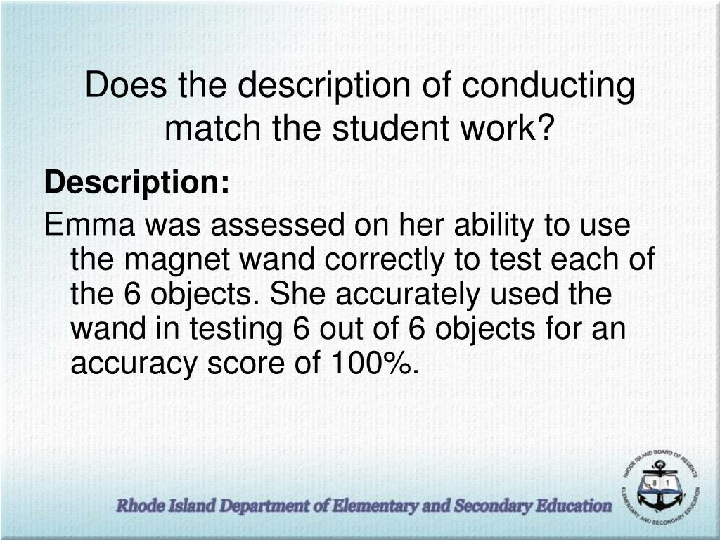 Does the description of conducting match the student work?