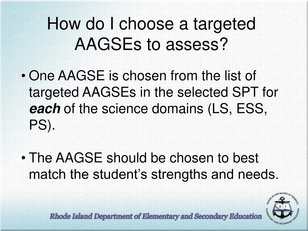 How do I choose a targeted AAGSEs to assess?