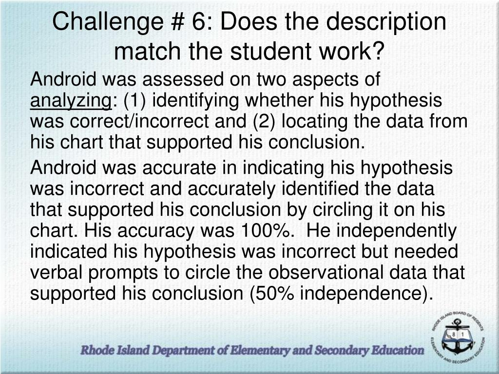 Challenge # 6: Does the description match the student work?