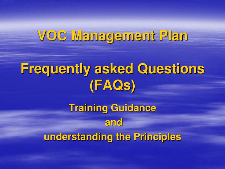 Voc management plan frequently asked questions faqs