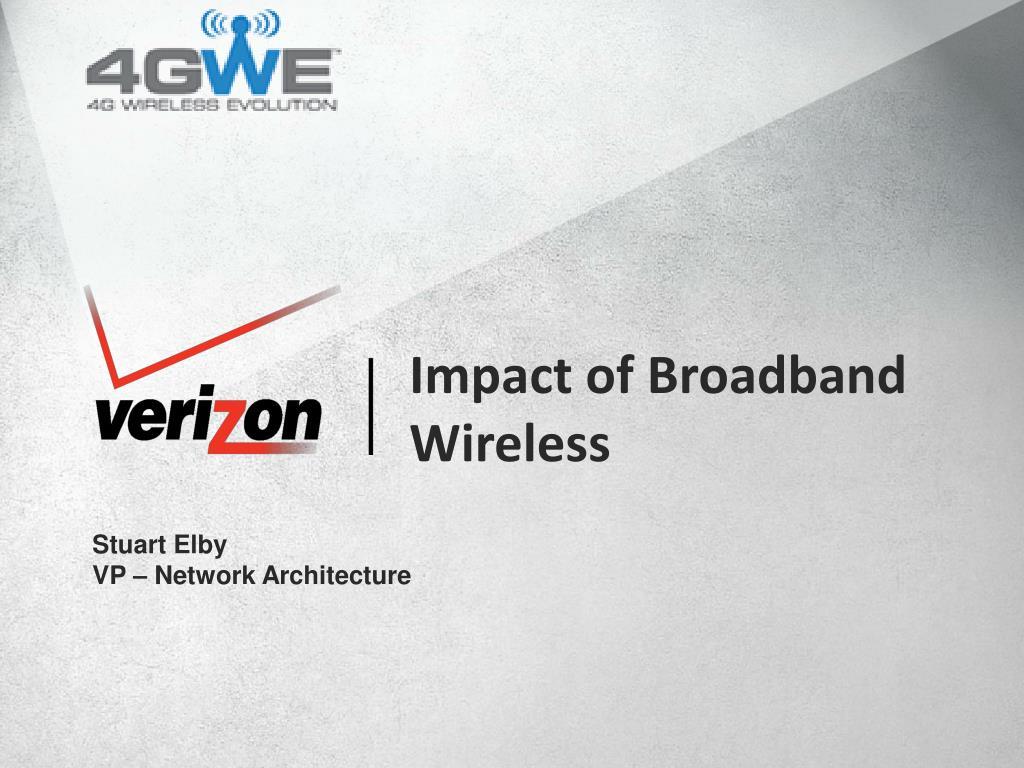 Impact of Broadband Wireless