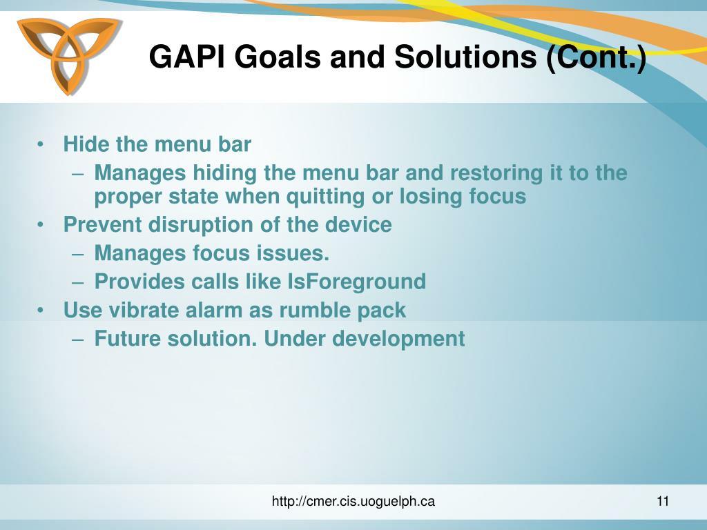 GAPI Goals and Solutions (Cont.)