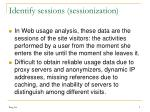 identify sessions sessionization