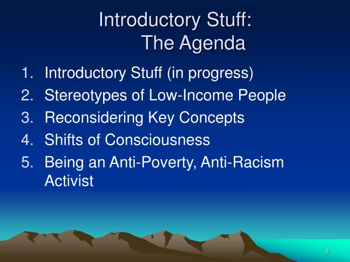 Introductory stuff the agenda