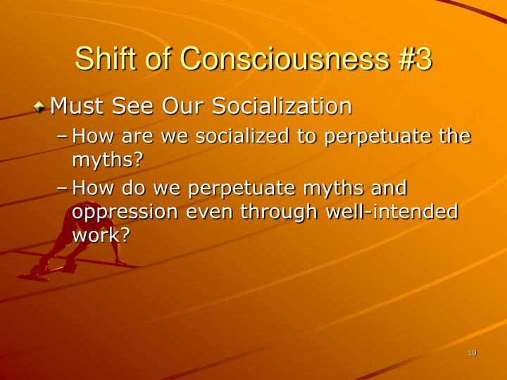 Shift of Consciousness #3