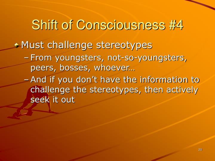 Shift of Consciousness #4